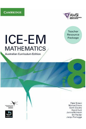 ICE-EM - Mathematics Australian Curriculum Edition: Year 8 - Teacher Resource Package