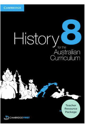 History for the Australian Curriculum - Year 8: Teacher Resource Package
