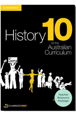 History for the Australian Curriculum - Year 10: Teacher Resource Package