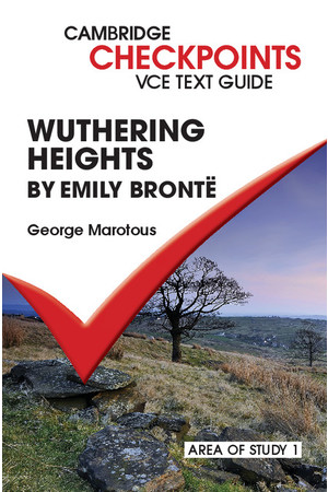 Cambridge Checkpoints VCE Text Guide - Wuthering Heights (Digital Access Only)