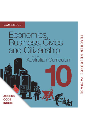 Economics, Business, Civics and Citizenship for the Australian Curriculum - Year 10: Teacher Resource Package (Digital Access Only)