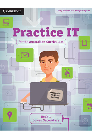 Practice IT for the Australian Curriculum – Student Book 1: Lower Secondary  (Print & Digital)
