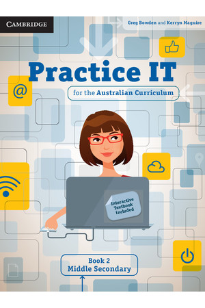 Practice IT for the Australian Curriculum – Student Book 2: Middle Secondary (Print & Digital)