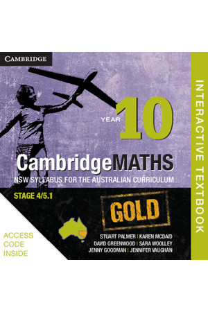 CambridgeMATHS GOLD - NSW Syllabus for the AC: Year 10 - Student Book (Digital Access Only)