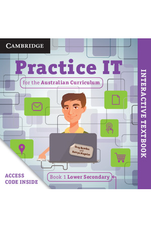 Practice IT for the Australian Curriculum – Student Book 1: Lower Secondary (Digital Access Only)