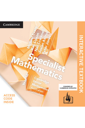Cambridge Senior Mathematics (AC) - Specialist Mathematics: Year 12 - Student Textbook (Digital Access Only)