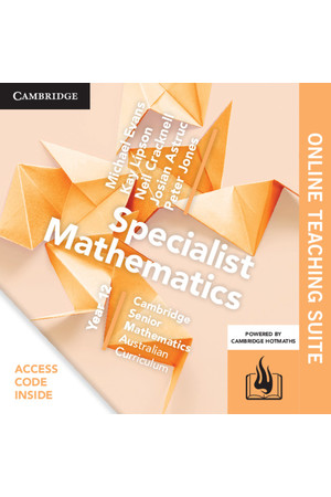 Cambridge Senior Mathematics (AC) - Specialist Mathematics: Year 12 - Online Teaching Suite (Digital Access Only)