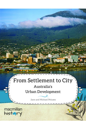 Macmillan History - Year 5: Non-Fiction Topic Book - From Settlement to City (Single Title)