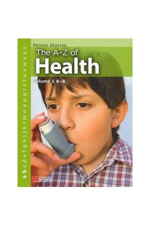 The A-Z of Health - Volume 1: A-B