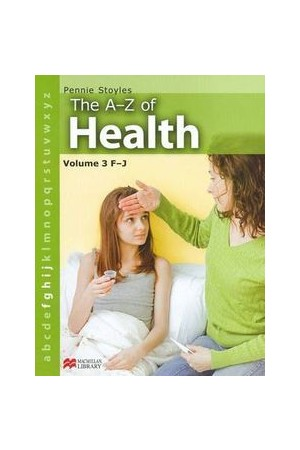 The A-Z of Health - Volume 3: F-J