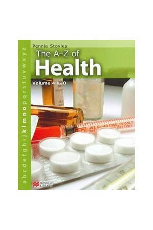 The A-Z of Health - Volume 4: K-O