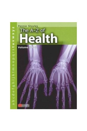The A-Z of Health - Volume 6: T-Z