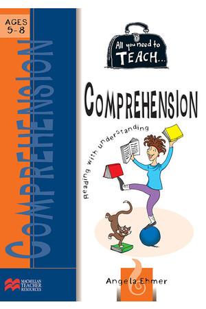 All You Need to Teach - Comprehension: Ages 5-8
