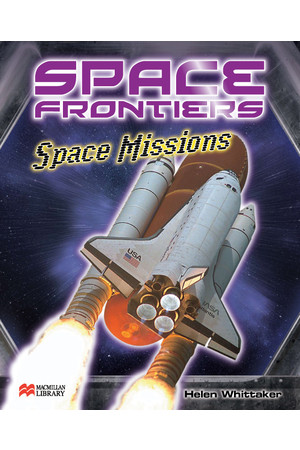 Thinking Themes - Space Frontiers: Hardback Book - Space Missions