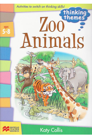 Thinking Themes - Zoo Animals: Teacher Resource Book (Ages 5-8)