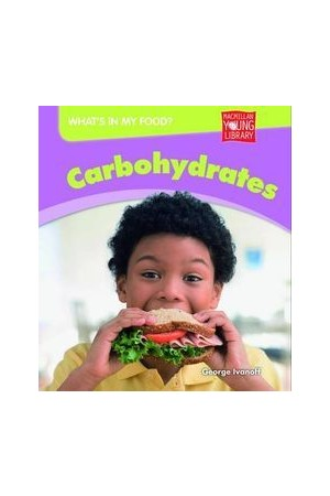 What's in my Food? - Carbohydrates