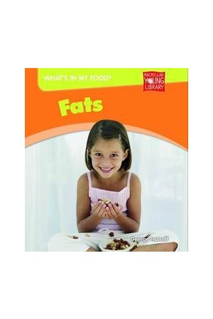 What's in my Food? - Fats