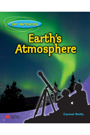 Thinking Themes - Sky Watching: Hardback Book - Earth's Atmosphere