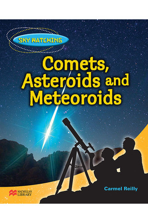 Thinking Themes - Sky Watching: Hardback Book - Comets, Asteroids and Meteorites