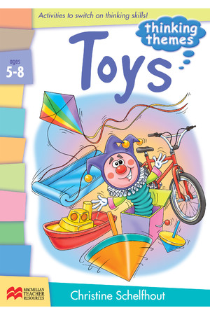 Thinking Themes - Toys: Ages 5-8