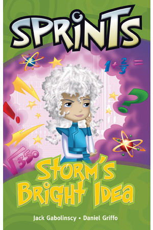 Springboard Sprints - Green (Set 1): Storm's Bright Idea
