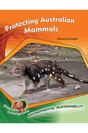 Geography Investigations - Environmental Sustainability: Protecting Australian Mammals (x5)