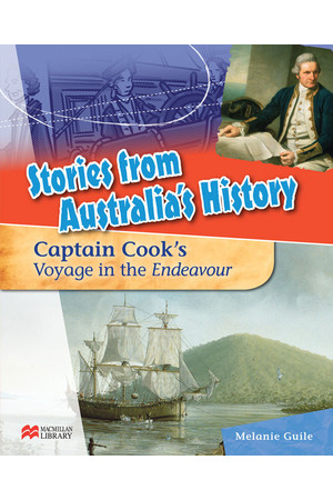 Stories from Australia's History - Set 3: Captain Cook's Voyage in The Endeavour