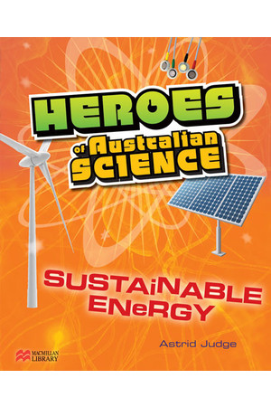 Heroes of Australian Science - Sustainable Energy