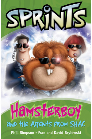 Springboard Sprints - Green (Set 2): Hamsterboyand the Agents from SHAC