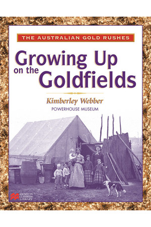 The Australian Gold Rushes - Growing Up on The Goldfields (x5)