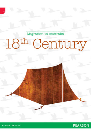 Discovering History - Upper Primary: 18th Century (Migration To Australia)