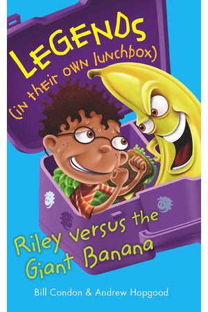 Legends in their own Lunchbox - Set 1: Riley versus the Giant Banana