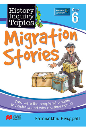 History Inquiry Topics - Year 6: Migration Stories