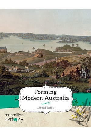 Macmillan History - Year 3: Non-Fiction Topic Book - Forming Modern Australia (Single Title)