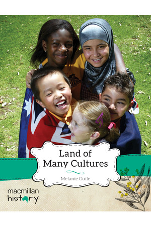 Macmillan History - Year 3: Non-Fiction Topic Book - Land of Many Cultures (Single Title)