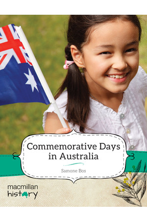 Macmillan History - Year 3: Non-Fiction Topic Book - Commemorative Days in Australia (Pack of 6)