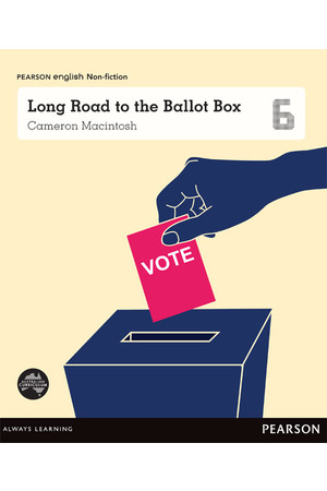 Pearson English Year 6: Freedom and Rights - Long Road to the Ballot Box