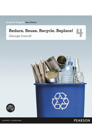 Pearson English Year 4: What a Waste! - Non-Fiction Topic Book - Reduce, Reuse, Recycle, Replace!
