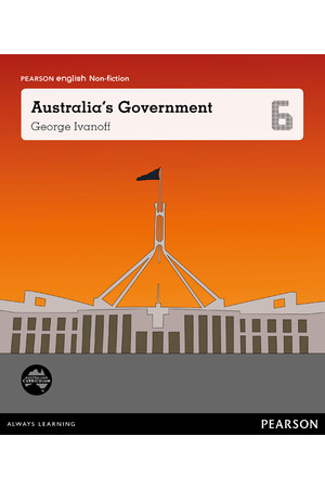 Pearson English Year 6: Governing Australia - Non-Fiction Topic Book - Australia's Government