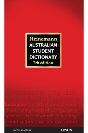 Heinemann Australian Student Dictionary - 7th Edition