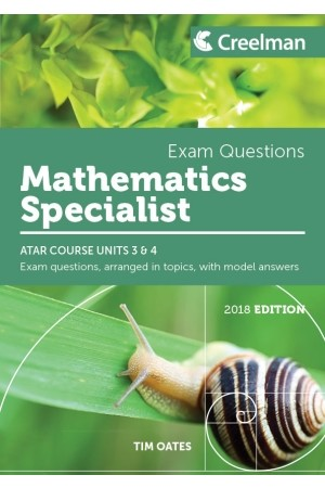 Creelman Exam Questions 2018 - Mathematics Specialist: ATAR Course Units 3 & 4