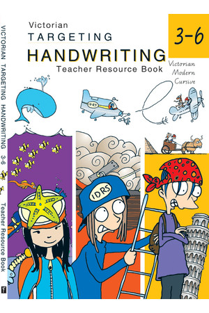 Targeting Handwriting VIC - Teacher Resource Book: Years 3-6
