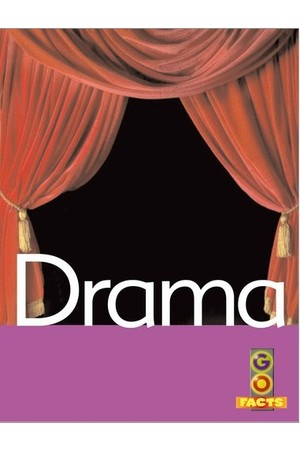 Go Facts - The Arts: Drama