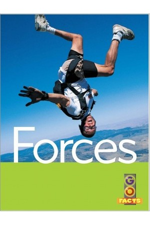 Go Facts - Physical Science: Forces