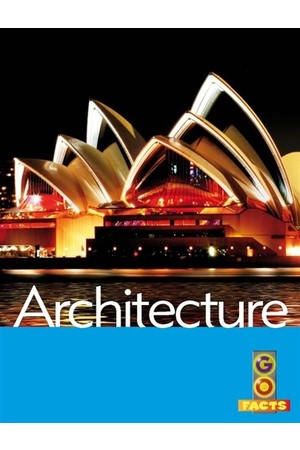 Go Facts - Built Environments: Architecture