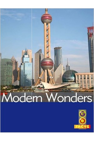 Go Facts - Wonders: Modern Wonders
