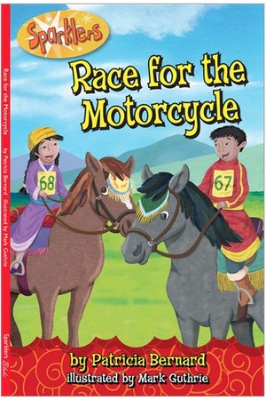 Sparklers - Asian Stories: Set 1 - Race for the Motorcycle