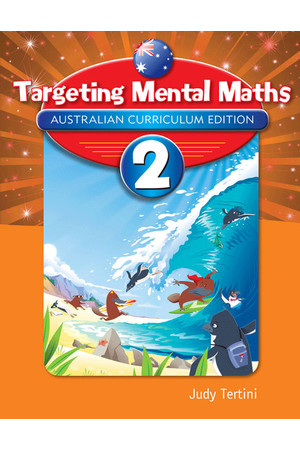 Targeting Maths Australian Curriculum Edition - Mental Maths: Year 2