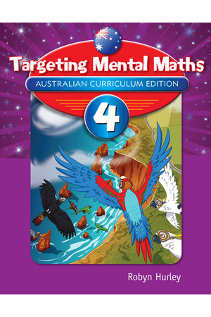 Targeting Maths Australian Curriculum Edition - Mental Maths: Year 4