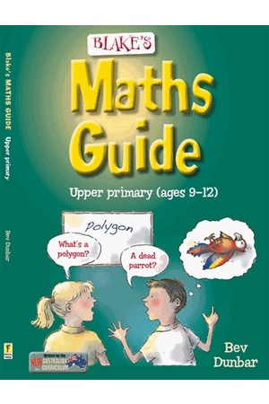 Blake's Maths Guide - Upper Primary